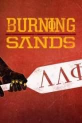 Burning Sands: Il Codice del Silenzio 2017