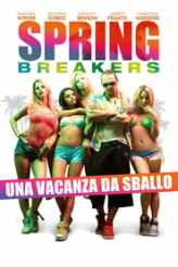 Spring Breakers - Una vacanza da sballo 2013