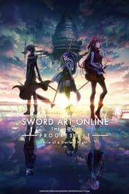 Sword Art Online the Movie -Progressive- Aria of a Starless Night (2021)