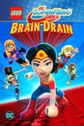 LEGO DC Super Hero Girls: Brain Drain 2017
