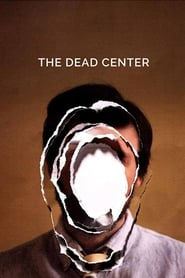 The Dead Center
