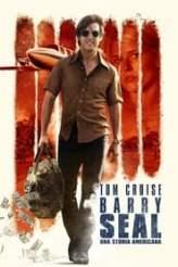 Barry Seal - Una storia americana 2017