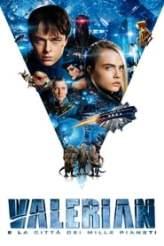 Valerian e la città dei mille pianeti 2017