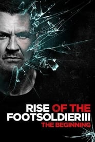 Rise of the Footsoldier 3 Kino Film TV