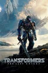 Transformers : The Last Knight 2017