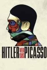 Hitler Versus Picasso 2018
