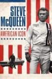 Steve McQueen: American Icon 2017
