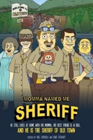 Portada Momma Named Me Sheriff