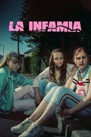 Ver La infamia Online
