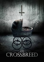 Ver The Crossbreed (2018) Online Gratis