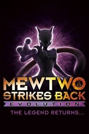 Pokémon: Mewtwo Strikes Back – Evolution 2020 Movie NF WebRip Dual Audio Hindi Eng 300mb 480p 1GB 720p 3GB 1080p