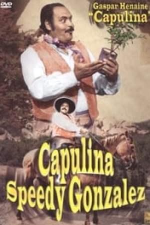 Capulina (Speedy) Gonzalez (El Rapido) (1970)