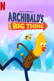 Archibald's Next Big Thing
