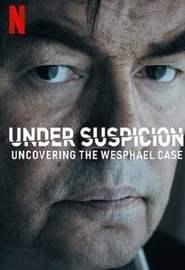 Bajo sospecha: Los secretos del caso Wesphael Portada