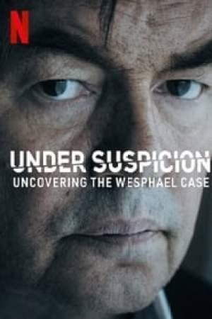 Portada Bajo sospecha: Los secretos del caso Wesphael