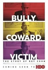 Bully. Coward. Victim. The Story of Roy Cohn Portada