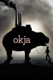 Okja Película Completa HD 720p [MEGA] [LATINO]