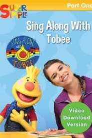 Sing Along With Tobee 1 - Super Simple