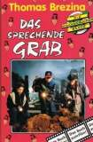 Die Knickerbocker-Bande: Das sprechende Grab 1994