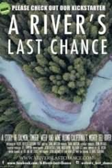 A River's Last Chance 2017
