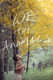 Ver We the Animals (2018) Online Gratis