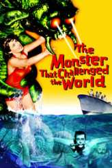 The Monster that Challenged the World 1957