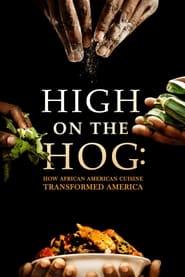img High on the Hog: How African American Cuisine Transformed America