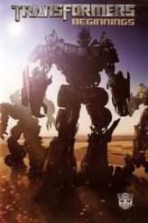 Transformers: Beginnings 2007