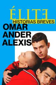 img Elite Histórias Breves: Omar Ander Alexis