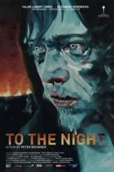 To the Night 2018