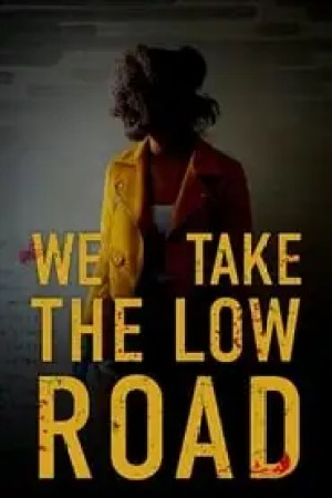 Portada We Take the Low Road