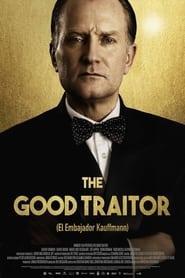 The Good Traitor (El embajador Kauffmann) Online