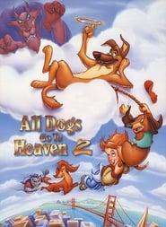 Ver Todos los perros van al cielo 2 Gratis