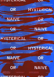 Hysterical or Naive