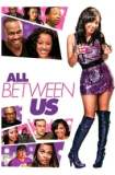 All Between Us 2018