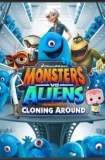 Monsters Vs Aliens: Cloning Around 2013