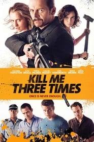 Kill Me Three Times 2014 Movie BluRay Dual Audio Hindi Eng 300mb 480p 900mb 720p 3GB 8GB 1080p