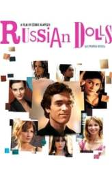 Russian Dolls 2005