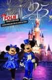 La Folie Disneyland Paris : L'Anniversaire des 25 ans du Parc 2017