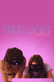 Ver Teenage Cocktail (2016) Online Gratis