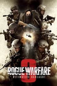 Rogue Warfare 3 - Ultimative Schlacht