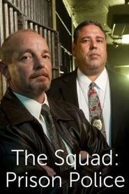The Squad: Prison Police