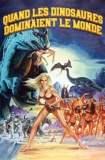 Quand les dinosaures dominaient le monde 1970