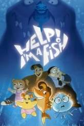 Help! I'm A Fish 2000