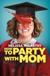 How to Party with Mom 2018