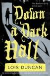 Down a Dark Hall (2017)