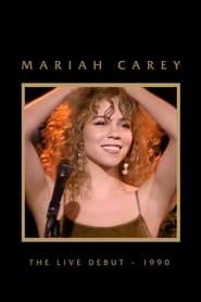 Mariah Carey: The Live Debut