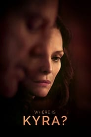 Ver Where Is Kyra? (2018) Online Gratis