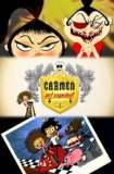Carmen Got Expelled! 2010