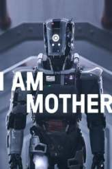 I Am Mother 2019